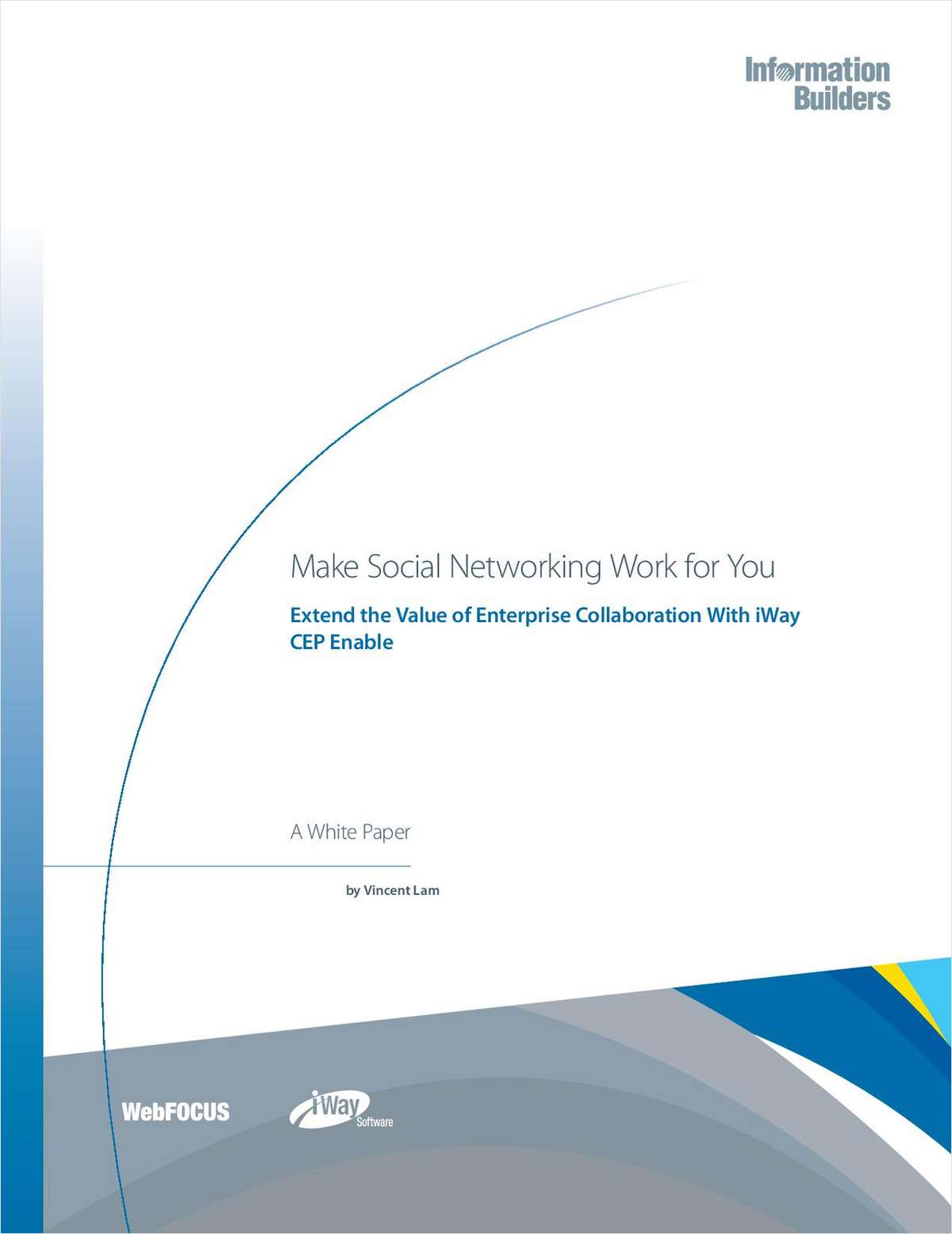 Make social networking work for you free information builders inc white paper