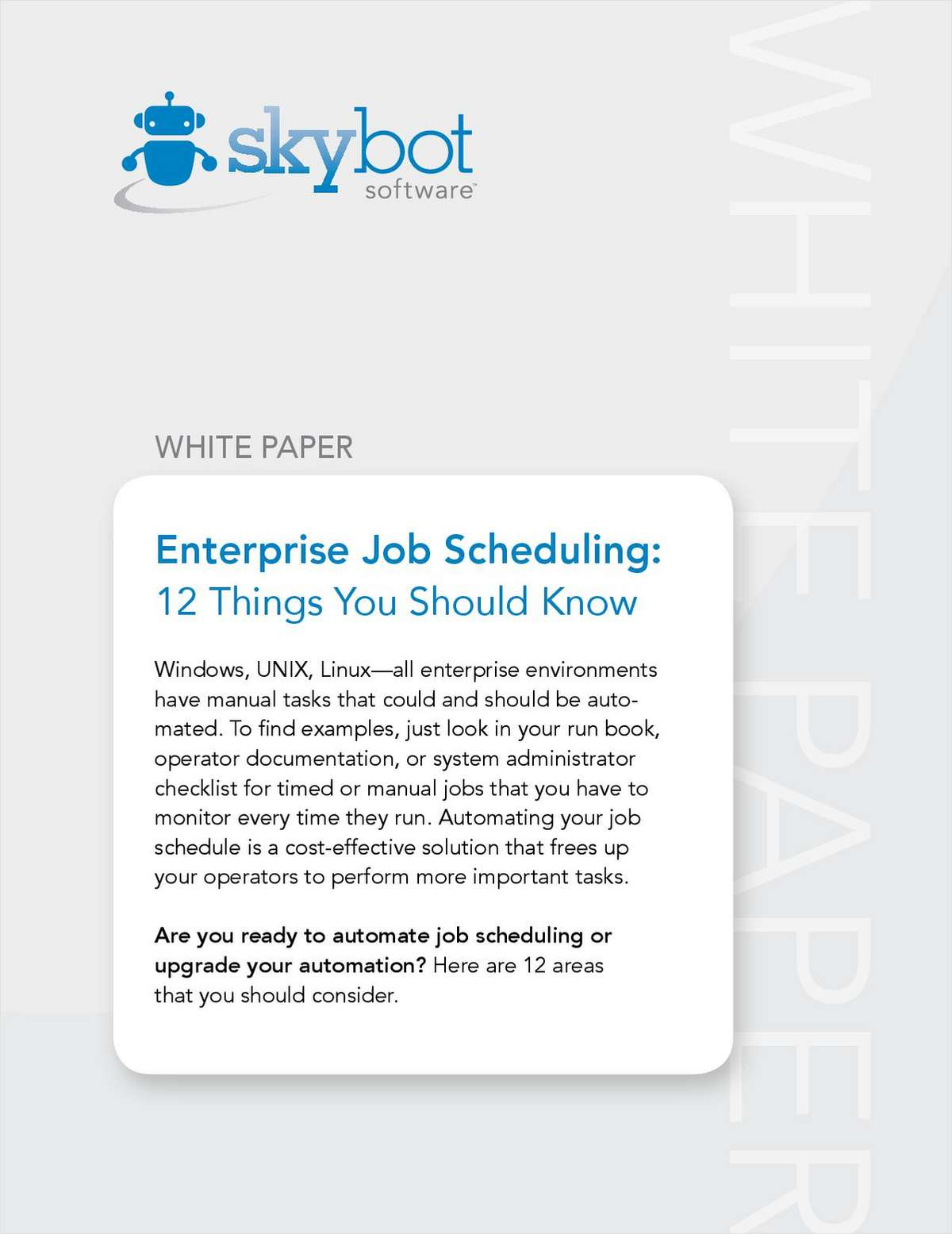 Enterprise job scheduling 12 things you should know free skybot software white paper