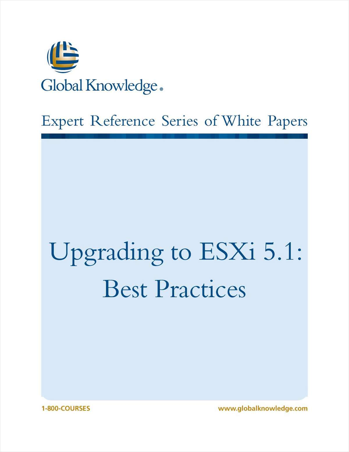 Upgrading to esxi 5 1 best practices free global knowledge white paper