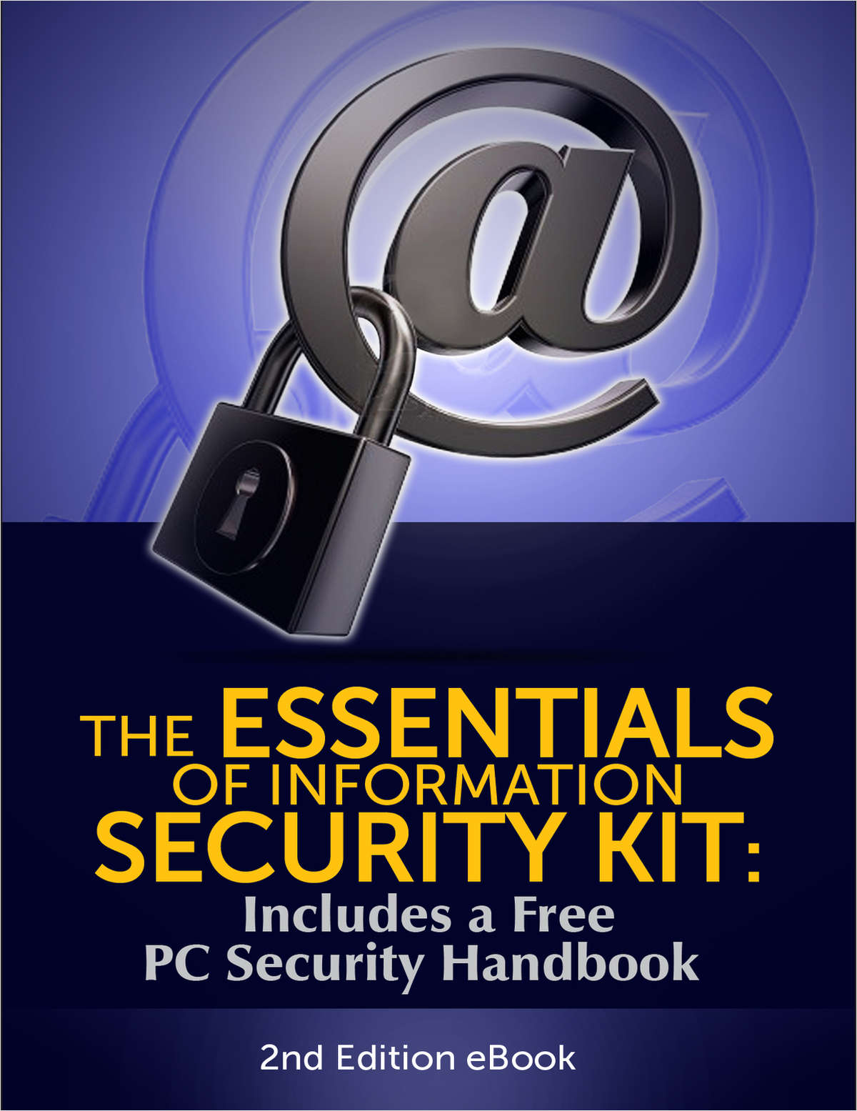The essentials of information security kit includes a free pc the essentials of information security kit includes a free pc security handbook 2nd edition ebook free tradepub kit fandeluxe Images