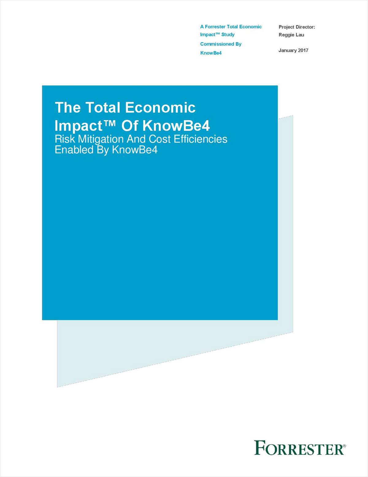 Forrester TEI™ Study: Value of KnowBe4 Goes Beyond ROI, Free