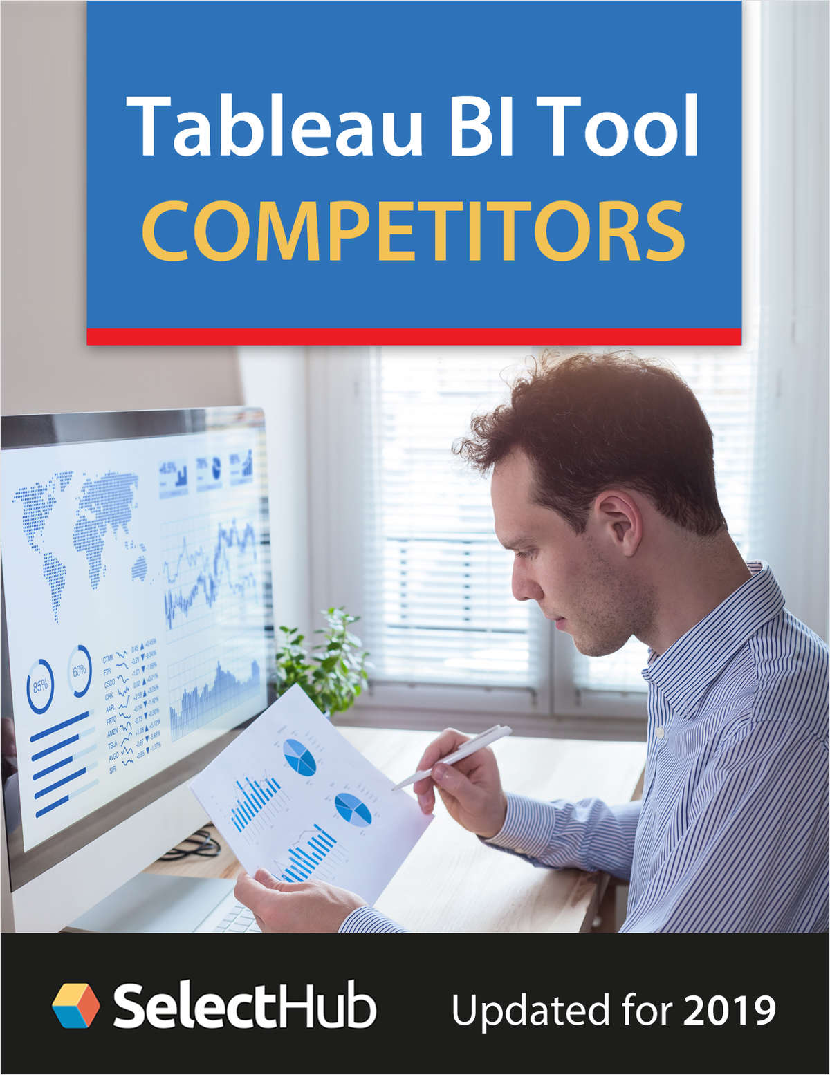 Tableau BI Tool Competitors for 2019, Free SelectHub Report